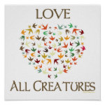 Love All Creatures Print