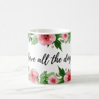 """Love all the dogs"" mug"
