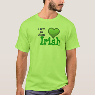 Love all things Irish T-Shirt