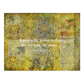 Love all, trust a few, do wrong to none. postcard