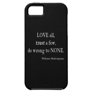 Love All Trust Few Wrong None Shakespeare Quote iPhone SE/5/5s Case