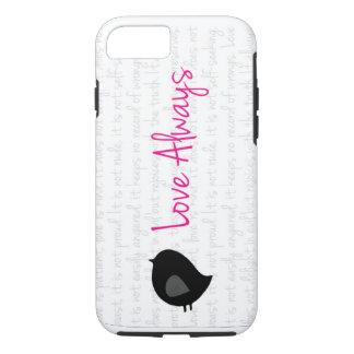 """Love Always"" iPhone 7 case"