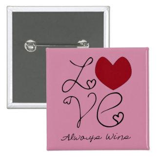 Love Always Wins - Change Color Button