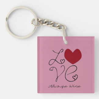 Love ALways Wins - change color Double-Sided Square Acrylic Keychain