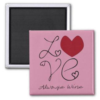 Love Always Wins - Choose Color 2 Inch Square Magnet