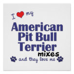 Love American Pit Bull Terrier Mixes (They) Poster
