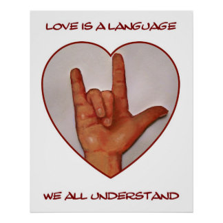 LOVE:  AMERICAN SIGN LANGUAGE: HEART POSTERS