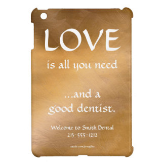 Love And A Good Dentist iPad Mini Cases