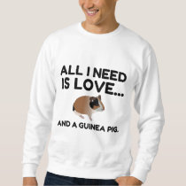 LOVE AND A guinea pig Sweatshirt