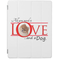 Love and a Pomeranian iPad Cover