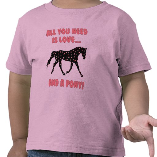 Love And A Pony Shirts
