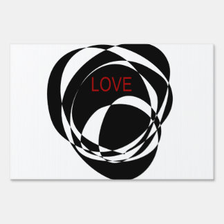 Love and a Strong Heart Yard Sign
