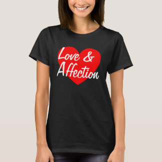 Love And Affection T-Shirt