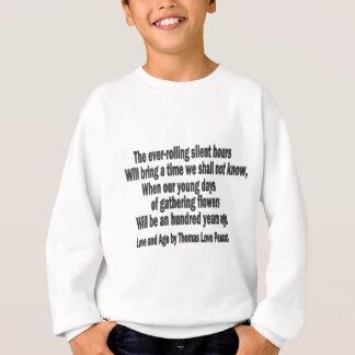 Love and Age Quote Sweatshirt