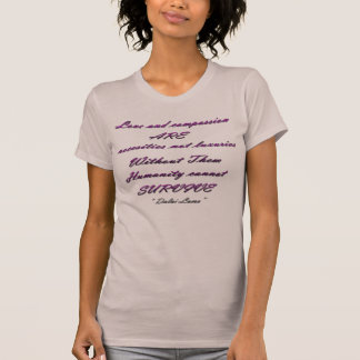 Love and compassion/ Shirt