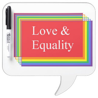 Love and Equality Dry Erase Whiteboard