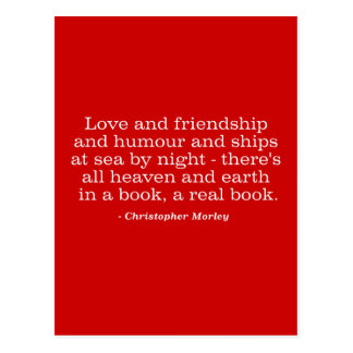 Love and Friendship and Humour and Ships at Sea Postcard