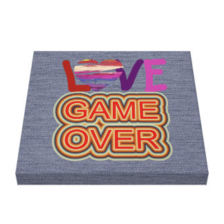 Love and Heart Game Over Canvas Print