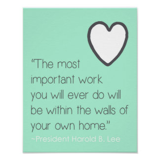 Love and Home Inspiration Quote Poster