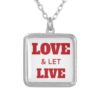 Love And Let Live Silver Plated Necklace