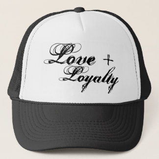 Love and Loyalty Trucker Hat