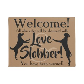 Love and Slobber Funny Dog Lover Wecome Mat