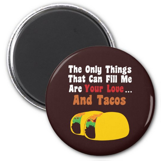 Love and Tacos 2 Inch Round Magnet