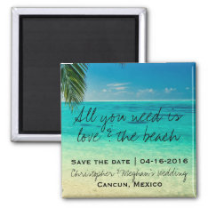 Love And The Beach Wedding Save Date Magnets at Zazzle