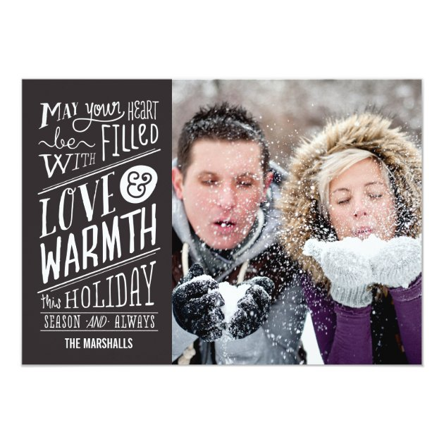 Love and Warmth Holiday Photo Card -Editable Color