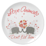 Love Animals Dont Eat Them Party Plate