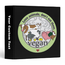 Love Animals Dont Eat Them Vegan Binder