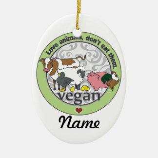 Love Animals Dont Eat Them Vegan Ceramic Ornament