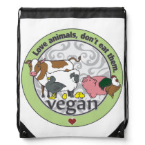 Love Animals Dont Eat Them Vegan Drawstring Backpack