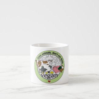 Love Animals Dont Eat Them Vegan Espresso Cup
