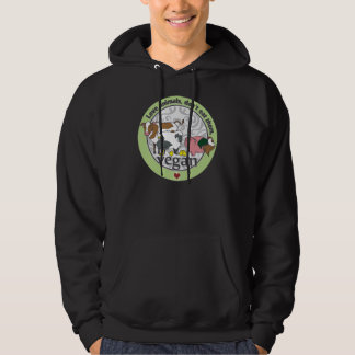 Love Animals Dont Eat Them Vegan Hoodie