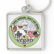 Love Animals Dont Eat Them Vegan Keychain