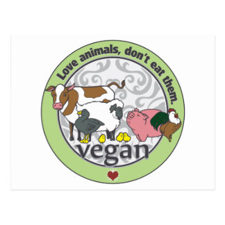 Love Animals Dont Eat Them Vegan Postcard