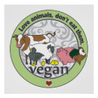 Love Animals Dont Eat Them Vegan Poster