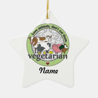 Love Animals Dont Eat Them Vegetarian Ceramic Ornament