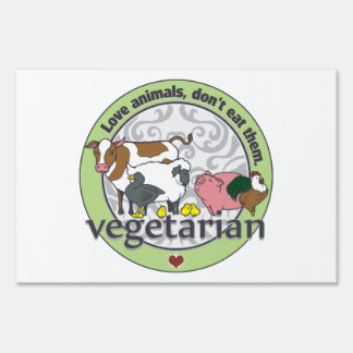 Love Animals Dont Eat Them Vegetarian Yard Signs