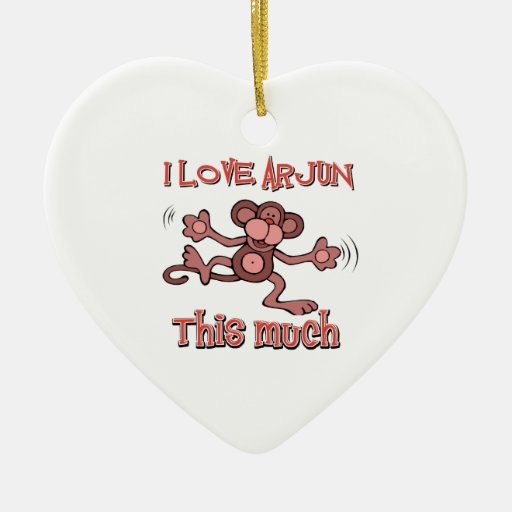 love ARJUN Christmas Ornament