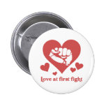 Love at First Fight Valentine's Day Funny Pinback Buttons