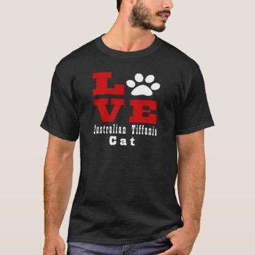McTiffany Tiffany Aqua Love Australian Tiffanie Cat Designes T-Shirt