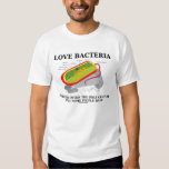 Love Bacteria Often Only Culture Some People Have T-shirts