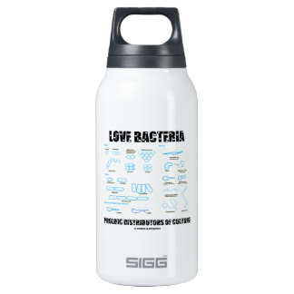 Love Bacteria Prolific Distributors Of Culture 10 Oz Insulated SIGG Thermos Water Bottle