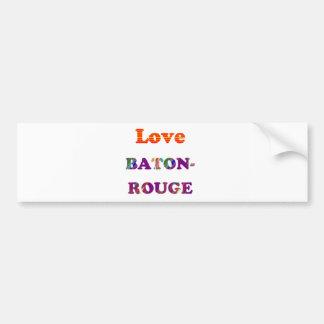 Love BATON ROUGE Louisiana Bumper Sticker