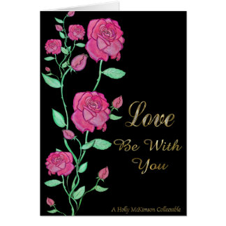 Love Be With You Card