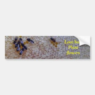 Love Bees, Plant Flower Bumper Sticker