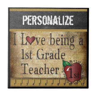 Love being a 1st Grade Teacher   DIY Name Tile
