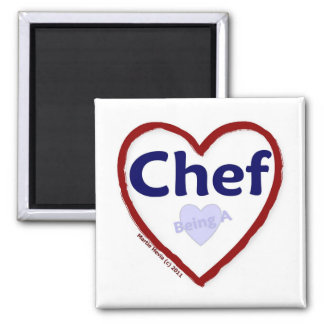Love Being a Chef 2 Inch Square Magnet